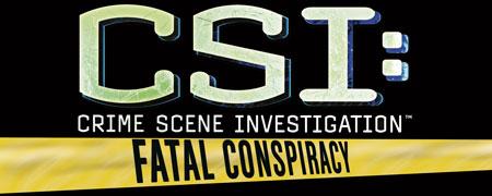 Logo of CSI: Crime Scene Investigation - Fatal Conspiracy (PC)